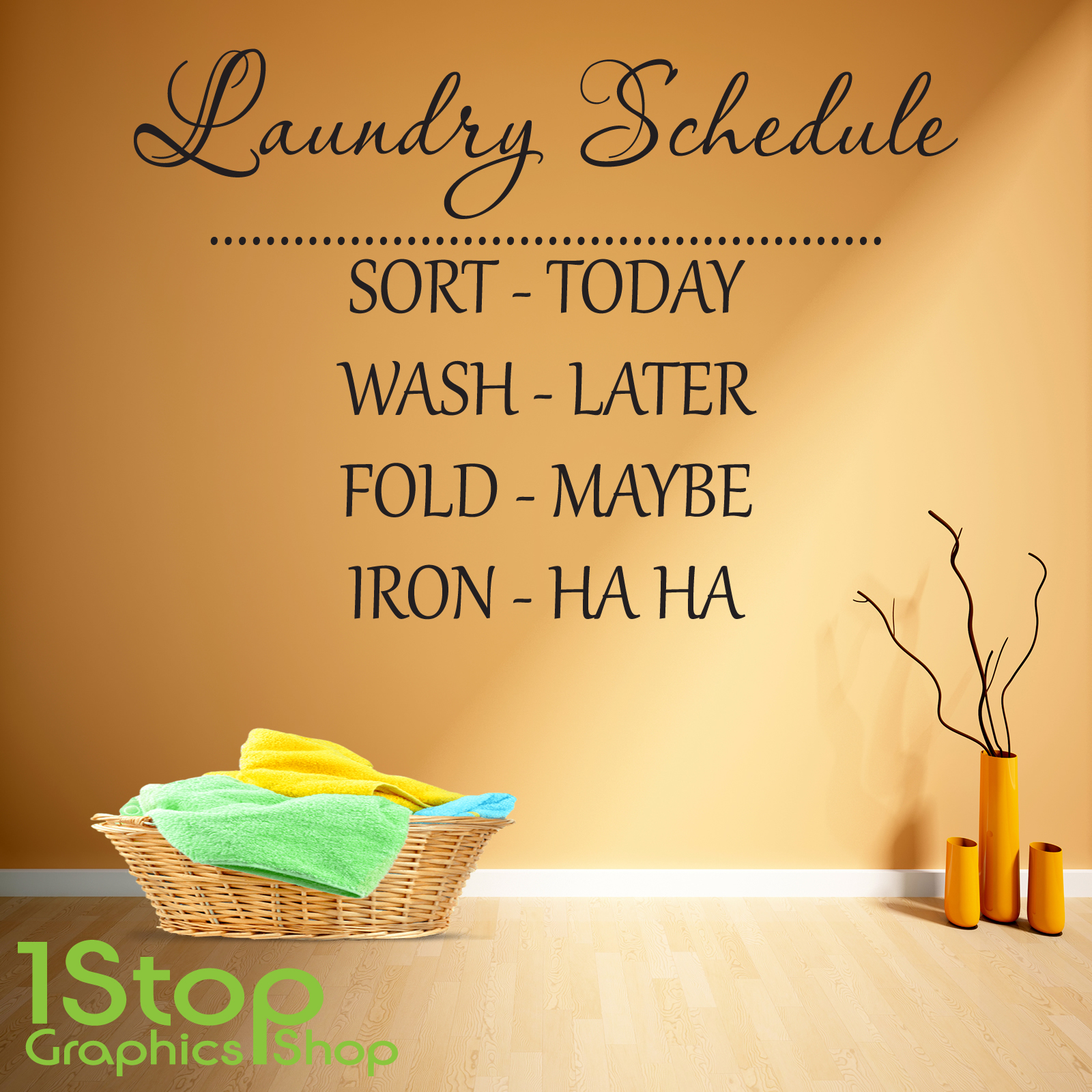 LAUNDRY SCHEDULE WALL STICKER QUOTE - LAUNDRY ROOM WALL ART DECAL ...